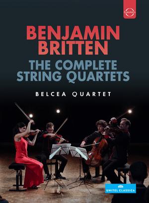Belcea Quartet: Benjamin Britten - The Complete String Quartets (2014) (NTSC Version) (Retail / Rental)