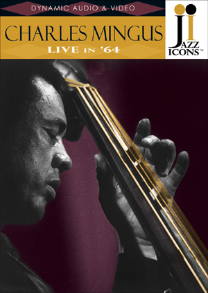Charles Mingus: Live in '64 (1964) (Retail / Rental)
