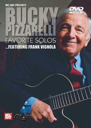 Bucky Pizzarelli: Favourite Solos... Featuring Frank Vignola (2005) (Deleted)