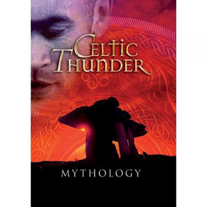 Celtic Thunder: Mythology (2013) (Deleted)