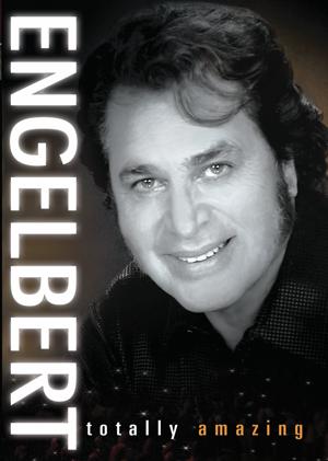 Engelbert Humperdinck: Totally Amazing (Deleted)