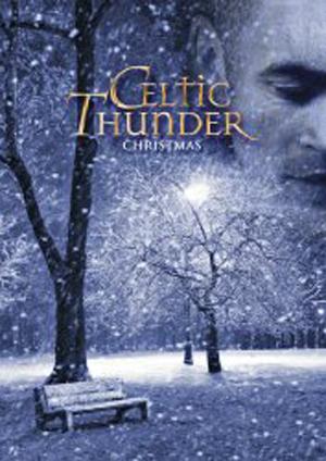 Celtic Thunder: Celtic Thunder Christmas (2010) (Deleted)