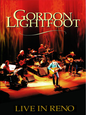 Gordon Lightfoot: Live in Reno (2001) (Retail Only)