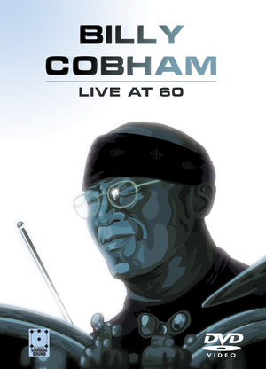 Billy Cobham: Live at 60 (Retail Only)