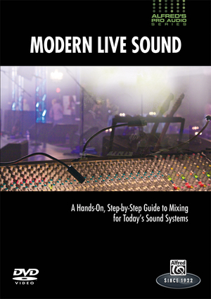 Alfred's Pro Audio: Modern Live Sound (Retail Only)