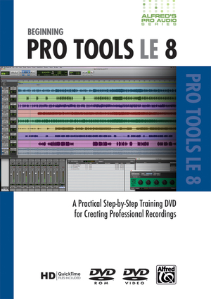 Alfred's Pro Audio: ProTools LE 8 (Retail Only)