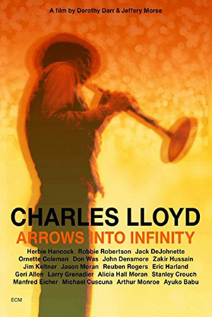 Charles Lloyd: Arrows Into Infinity (2014) (Blu-ray) (Retail Only)
