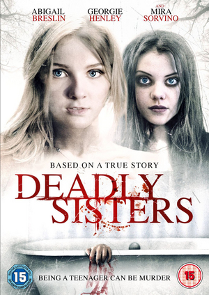 Deadly Sisters (2014) (Pulled)