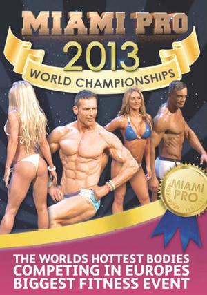 Miami Pro World Championships: 2013 (2013) (Retail / Rental)