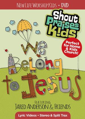 Shout Praises Kids!: We Belong to Jesus (Retail Only)