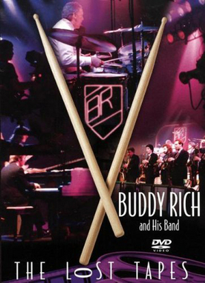 Buddy Rich: The Lost Tapes (Retail Only)