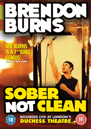 Brendon Burns: Sober, Not Clean (Retail / Rental)