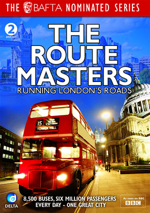 The Route Masters: Running London's Roads (Deleted)