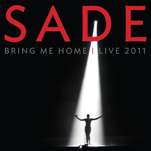 Sade: Bring Me Home - Live 2011 (2011) (with CD) (Retail / Rental)
