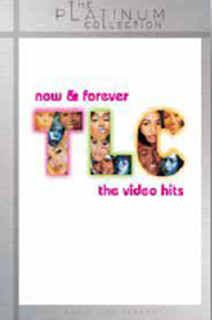 TLC: Now and Forever - The Video Hits (2007) (Retail / Rental)