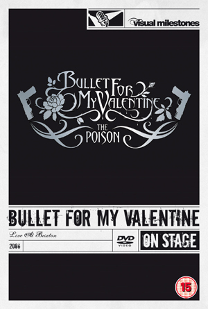Bullet for My Valentine: The Poison - Live at Brixton (2006) (Retail / Rental)