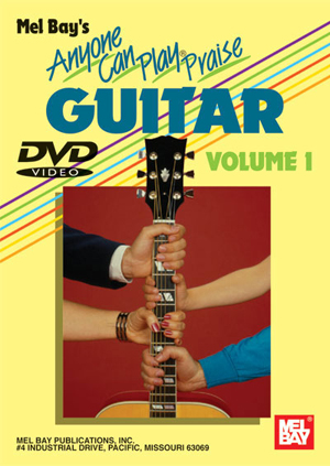 Anyone Can Play Praise Guitar: Volume 1 (2004) (Deleted)