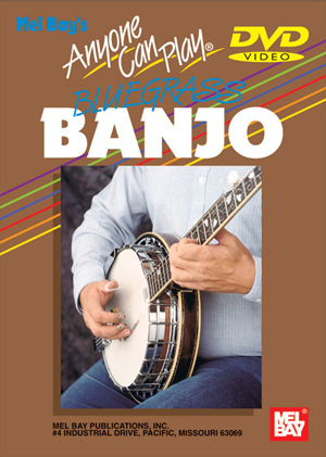 Anyone Can Play Bluegrass Banjo (2002) (Deleted)