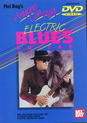 Anyone Can Play Electric Blues Guitar (2004) (Deleted)