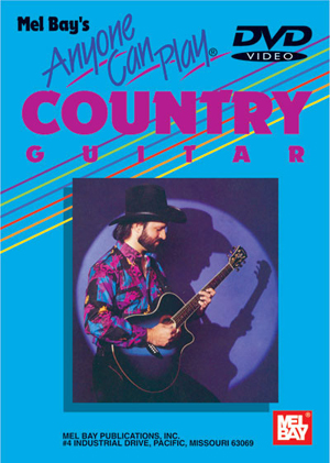 Anyone Can Play Country Guitar (2005) (Deleted)