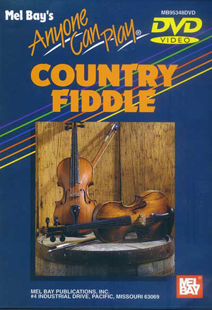 Anyone Can Play Country Fiddle (2002) (Deleted)