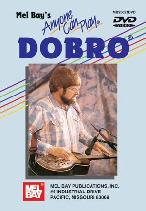 Anyone Can Play Dobro (2005) (Deleted)
