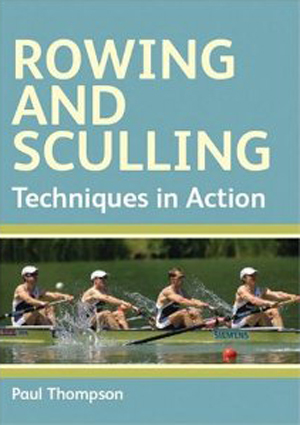 Rowing and Sculling - Techniques in Action (2007) (Retail Only)