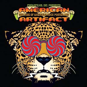 American Artifact: The Rise of American Rock Poster Art (2009) (Retail Only)
