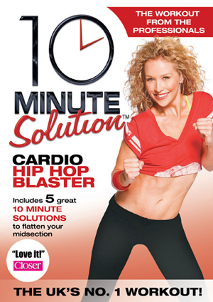 10 Minute Solution: Cardio Hip Hop Blaster (2012) (Retail / Rental)