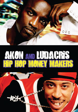 Hip Hop Money Makers - Akon and Ludacris (2012) (Retail Only)