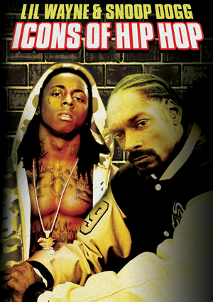 Icons of Hip Hop: Lil' Wayne and Snoop Dogg (Deleted)