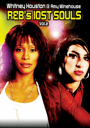 R 'N' B's Lost Souls: Whitney Houston and Amy Winehouse (Deleted)