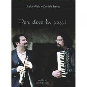Per Dove Tu Passi (2014) (Retail Only)