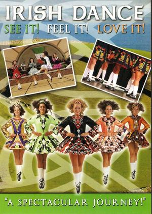 Irish Dance - See It, Feel It, Love It (1999) (Retail Only)