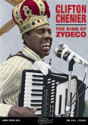 Clifton Chenier: King of Zydeco (1982) (Retail Only)