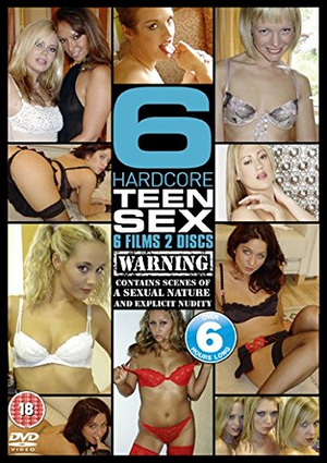 6 Hardcore Teen Sex Films (Retail / Rental)