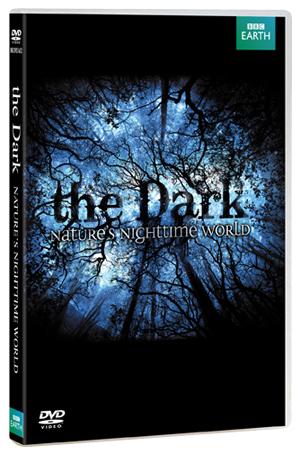 The Dark - Nature's Nighttime World (2012) (Retail / Rental)