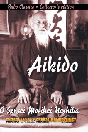 Aikido: Morihei Ueshiba (Retail / Rental)