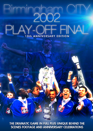 Birmingham City FC: 2002 Play-off Final (2002) (10th Anniversary Edition) (Retail / Rental)