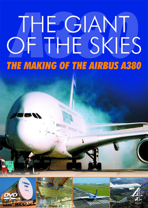 The Giant of the Skies - The Making of the Airbus A380 (2006) (Retail / Rental)