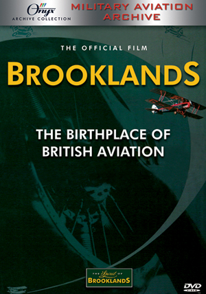 Brooklands - The Birthplace of British Aviation (1997) (Deleted)