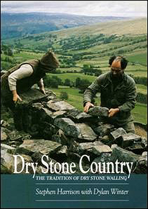 Dry Stone Country: The Tradition of Dry Stone Walling (Retail / Rental)