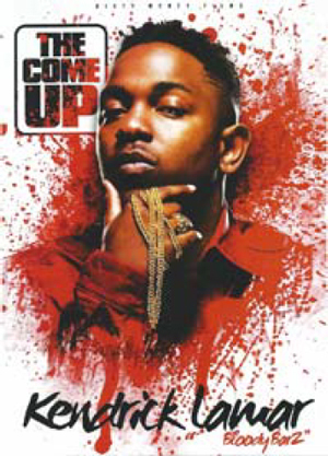 Kendrick Lamar: Bloody Barz - The Come Up (Retail / Rental)