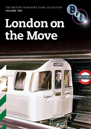 British Transport Films: Collection 10 - London On the Move (1983) (Deleted)