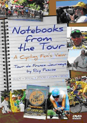 Notebooks from the Tour - A Cycling Fan's View (Retail / Rental)