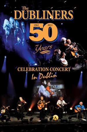 The Dubliners: 50 Years (2012) (Deleted)