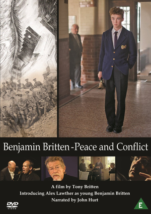 Benjamin Britten: Peace and Conflict (2013) (NTSC Version) (Retail Only)