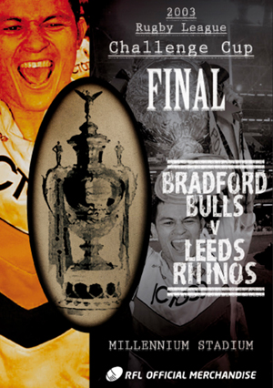 Rugby League Challenge Cup Final: 2003 - Bradford Bulls V ... (2003) (Retail / Rental)