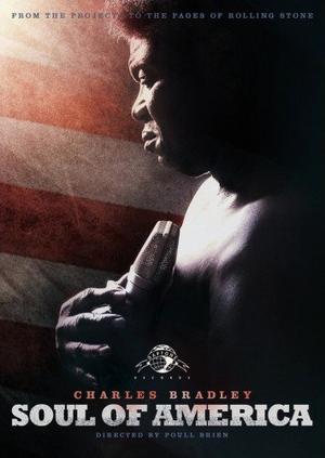 Charles Bradley: Soul of America (2012) (Retail / Rental)