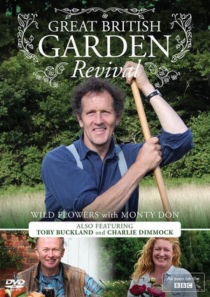 Great British Garden Revival: Wild Flowers With Monty Don (2014) (Retail / Rental)